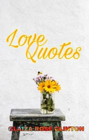 Love Quotes by mightyglaiza