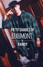 Fifty shades of Beaumont // Randy by suggymaynard_