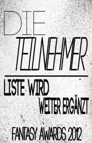 Die Teilnehmer [KEINE WEITEREN TEILNEHMER!] by FantasyWattyAwards