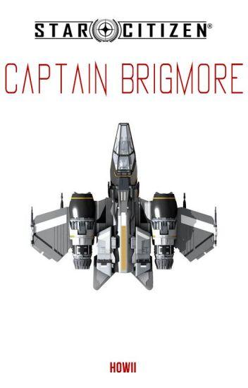 Star Citizen : Captain Brigmore