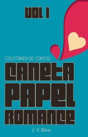 Coletânea de Contos   Caneta, Papel, Romance... by JessicaVieira