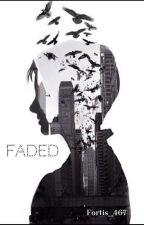 Faded by KathleenAG
