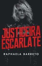Justiceira Escarlate by zombierapha
