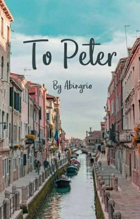 To Peter (An Open Letter) by abingrio