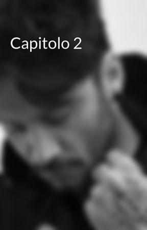 Capitolo 2 by ilpassodiunricordo