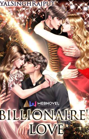 BILLIONAIRE'S LOVE ✔️  by sistercomunity2