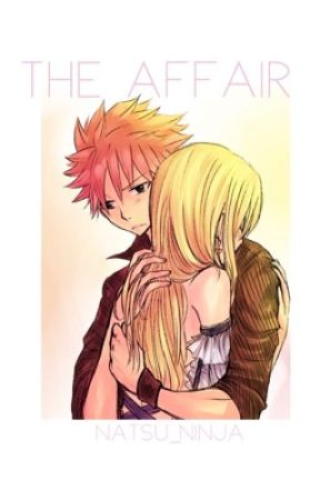 The Affair by natsu_ninja
