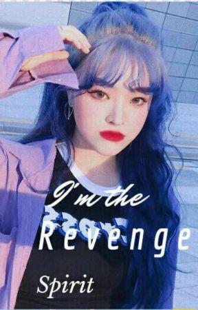 i'm the revenge spirit(sweet revenge 2) by dodo_army_otaku