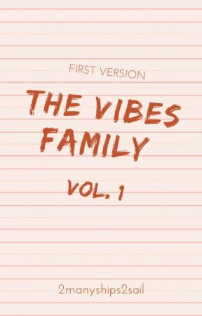The Vibes Family by 2manyships2sail