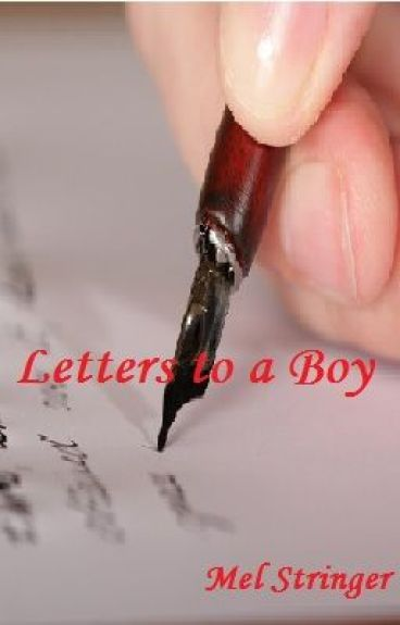 Letters to a Boy by MelodiousSorrow