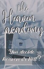 The Heaven Academy by _ZannyHerron