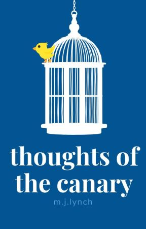 Thoughts of the Canary by canaria_