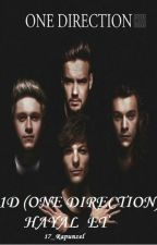 1D (ONE DIRECTION)  HAYAL ET by 18_Rapunzel