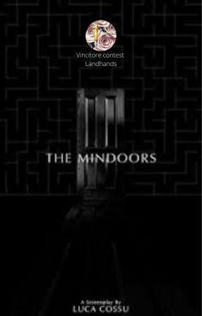 The Mindoors (Screenplay) #itacontest19 by felpato001