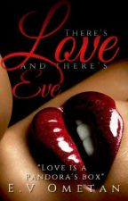 There's love and there's Eve - Book 2 of the Batman series {COMPLETED}💥 by jirogzy