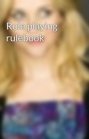 Role playing rulebook