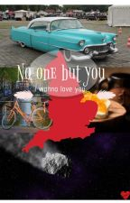 No One But You by IveLOSTmYsHOe5