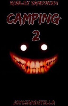 Roblox Camping Story Monster Camping 2 Prologue Wattpad