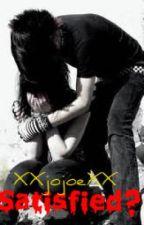 Satisfied? by XXjojoeXX