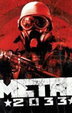 Metro 2033: The Hardship (copyright) by xXDark_SuperNovaXx