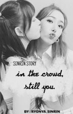 in the crowd, still you (ongoing) by ryonya_sinrin