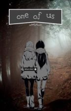 one of us | creepypasta by maebemin
