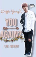 You again? by FlairFireheart