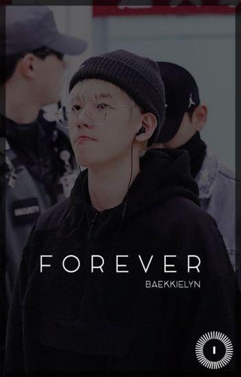 Forever » Baekhyun [Under Construction]