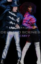 the berries: deleted scenes.|MJ Fanfic by ZennyP