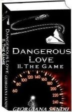 Dangerous Love II. The Game H.S. (English) by DevilandKath