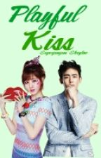 Playful Kiss (Wattpad Version) by JaramellaChiva