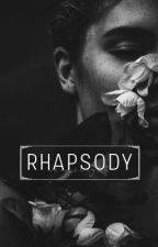 RHAPSODY by nearxlight