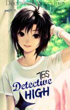 Detective High by Doorabells