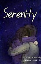 Serenity ( Complete )  by hapsari1989