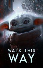 WALK THIS WAY.  ( graphics ) by caradunes