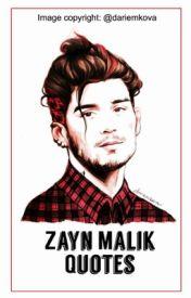 Zayn Malik Quotes by _ZAYNS