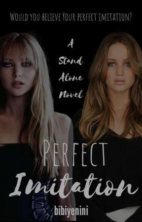 Perfect Imitation (Twins Series Book #1) by bibiyenini