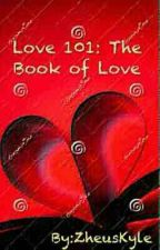 Love 101: The Book of Love by ZheusKyle