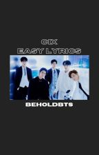 cix easy lyrics ♡ by beholdbts
