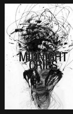 Midnight Cries by NiaOlivianyP