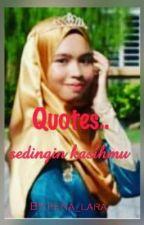 Quotes.. sedingin kasihmu by pena_lara