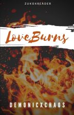 Zuko x Reader: Love Burns by demonicxchaos