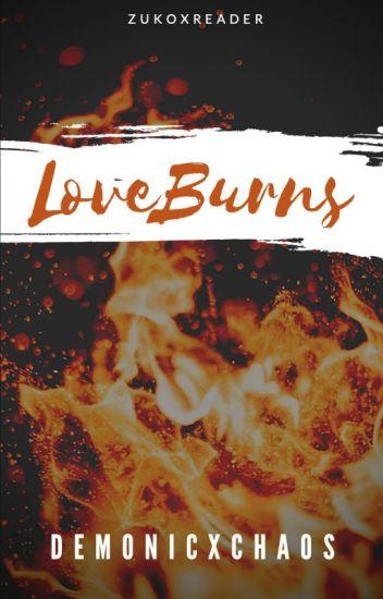 Zuko x Reader: Love Burns