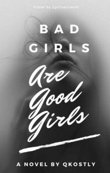 Bad girls are good girls//Version française