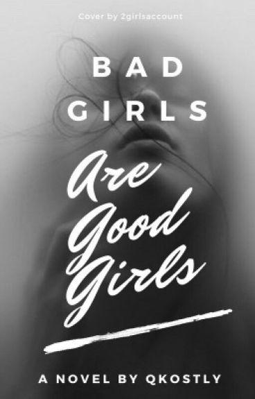 Bad girls are good girls