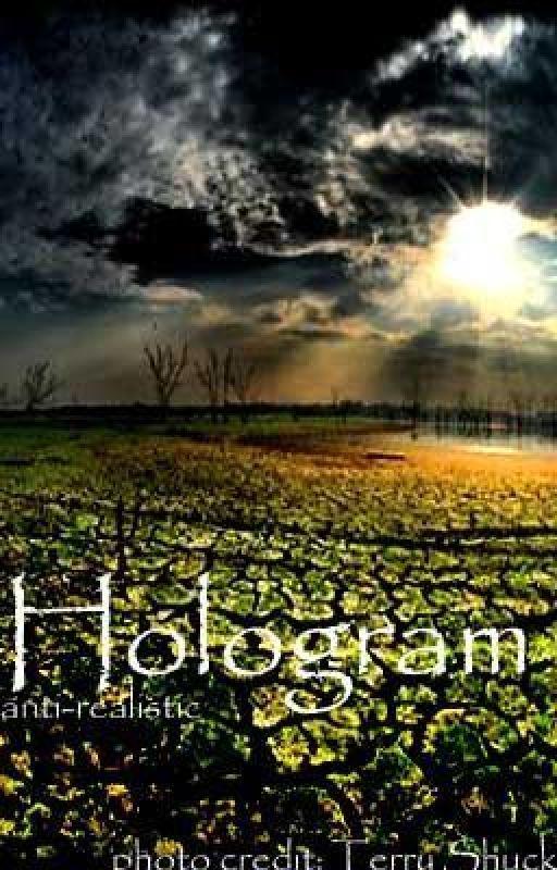 Hologram (rewrite) by anti-realistic