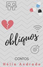 Oblíquos by heliaandrade2019