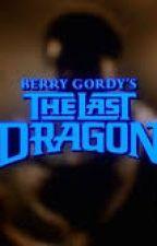 Return Of The Last Dragon by SimpaulSimon