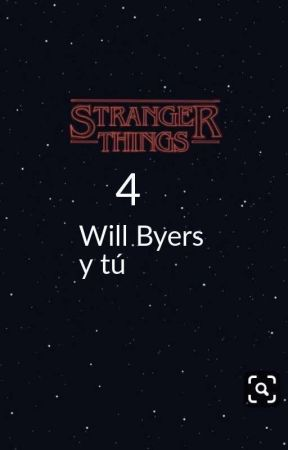 Stranger things 4 (Will Byers y tu) by Vanessa947