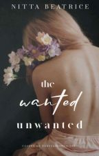 The Wanted Unwanted   by nittah_bee